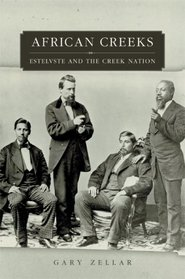 African Creeks: Estelvste and the Creek Nation (Race and Culture in the American West Series)