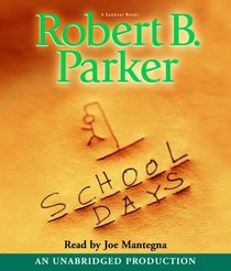 School Days (Spenser, Bk 33) (Audio CD) (Unabridged)