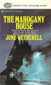 The Mahogany House