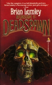 Deadspawn (Necroscope, Bk 5)