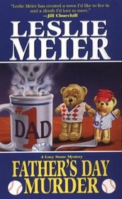 Father's Day Murder (Lucy Stone, Bk 10)