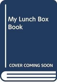My Lunch Box Book