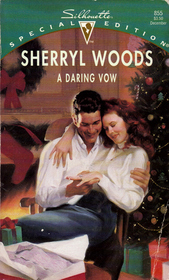 A Daring Vow (Vows, Bk 5) (Silhouette Special Edition, No 855)