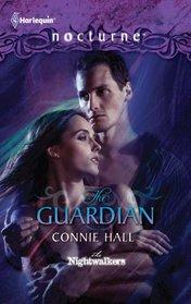 The Guardian (Nightwalkers, Bk 1) (Harlequin Nocturne, No 108)