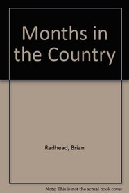 Months in the Country