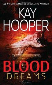 Blood Dreams (Blood, Bk 1)