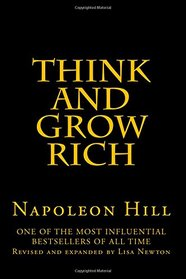 Think And Grow Rich: Revised and expanded by Lisa Newton
