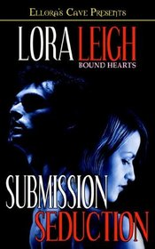Submission / Seduction (Bound Hearts)