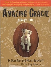 Amazing Gracie : A Dog's Tale
