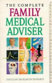 The Complete Family Medical Adviser