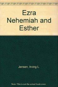 Ezra Nehemiah and Esther