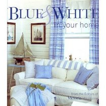 Blue  White in Your Home