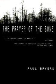The Prayer of the Bone