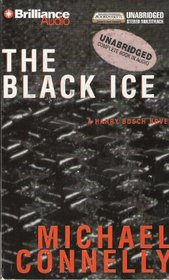 The Black Ice (Harry Bosch, Bk 2) (Audio Cassette) (Unabridged)