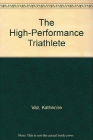 The High-Performance Triathlete