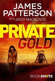 Private Gold: BookShots (A Private Thriller)