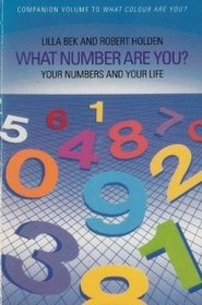 What Number Are You? Your Numbers and Your Life