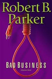 Bad Business (Spenser, Bk 31)