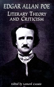 Edgar Allan Poe: Literary Theory and Criticism (Dover Books on Literature and Drama)