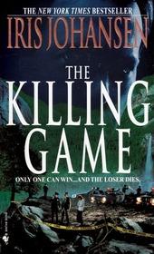 The Killing Game (Eve Duncan, Bk 2)