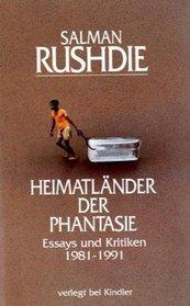Heimatl�nder der Phantasie. Essays und Kritiken 1981 - 1991.