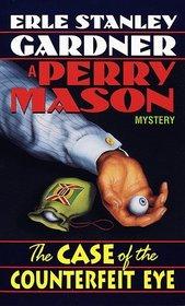 The Case of the Counterfeit Eye (Perry Mason, Bk 6)