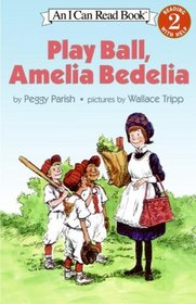 Play Ball, Amelia Bedelia (Amelia Bedelia, Bk 5) (I Can Read, Level 2)