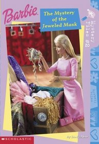 The Mystery of the Jeweled Mask (Barbie Mysteries Bk 2)