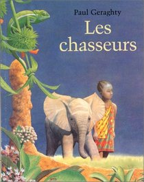 Les Chasseurs = the Hunter