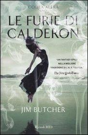 Le furie di Calderon. Codex Alera vol. 1