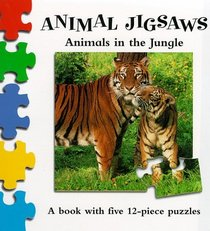Wild Animals in the Jungle (Animal Jigsaw S.)