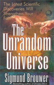 The Unrandom Universe (The Truth Is Out There)