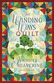 The Winding Ways Quilt (Elm Creek Quilts, Bk 12)
