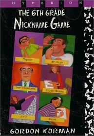 Sixth Grade Nickname Game
