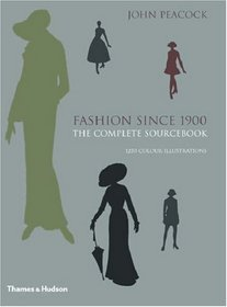 Fashion Since 1900: The Complete Sourcebook, Second Edition