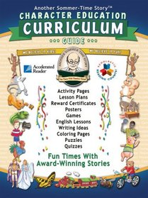 Character Education Curriculum Guide (Another Sommer-Time Story)