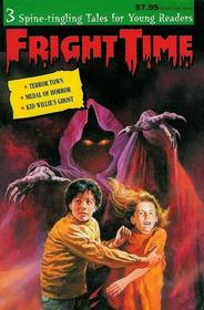 Fright Time : Terror Town / Medal of Horror / Kid Willie's Ghost