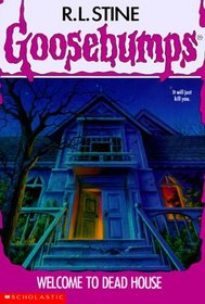 Welcome to Dead House (Goosebumps, Bk 1)