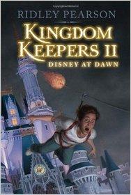 Disney at Dawn (The Kingdom Keepers, Bk 2)