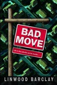 Bad Move (Zack Walker, Bk 1)