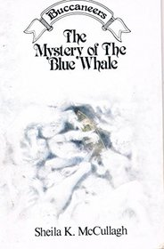 Buccaneers: the Mystery of the Blue Whale (Buccaneers S.)