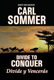 Divide To Conquer / Divide y Vencer�s with Read-Along CD (Quest for Success Bilingual Series)