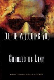 I'll Be Watching You (Key Books)