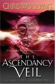 The Braided Path: Ascendancy Veil Bk. 3