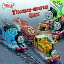 Thomas-saurus Rex (Pictureback(R))