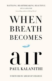 When Breath Becomes Air (English)(Hardcover)