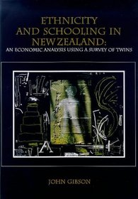 Ethnicity and schooling in New Zealand: An economic analysis using a survey of twins