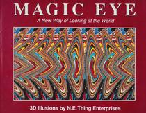 Magic Eye, a New Way of Looking at the World