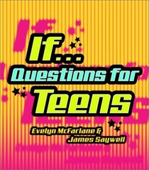 IF... Questions for Teens