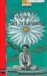 El signo del crisantemo/ The Sign of the Chrysanthemum (Spanish Edition)